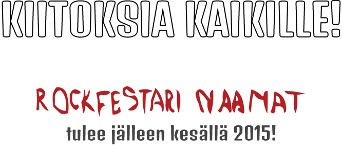 Rockfestari Naamat 25.-27.7.2014 (K-18)